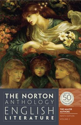 The Norton Anthology of English Literature, the Major Authors By Greenblatt, Stephen (EDT)/ Christ, Carol T. (EDT)/ David, Alfred (EDT)/ Lewalski, Barbara K. (EDT)/ Lipking, Lawrence (EDT)