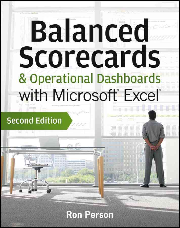 Balanced Scorecards & Operational Dashboards With Microsoft Excel By Person, Ron